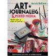 Art journaling and mixed media