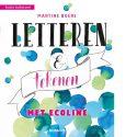 Letteren & Tekenen met Ecoline - Martine Boere